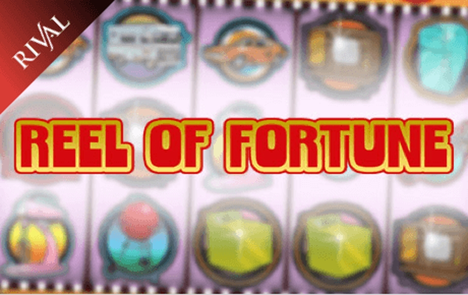 Reels in Reel of Fortune Slot Game by Rival